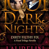 Dual Review: Dirty Filthy Fix: A Fixed Trilogy Novella