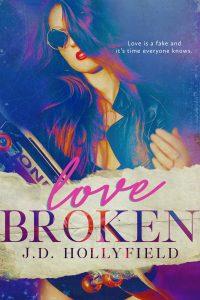 Review: Love Broken by J.D. Hollyfield