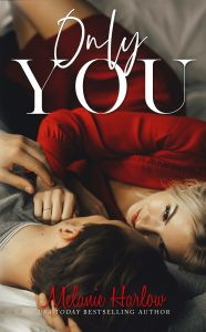 Only You by Melanie Harlow Blog Tour & Review