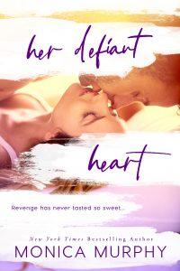 Her Defiant Heart by Monica Murphy Blog Tour & Review