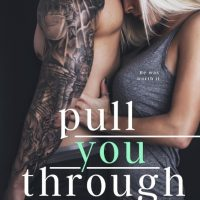 Pull You Through by Kaylee Ryan Release & Dual Review