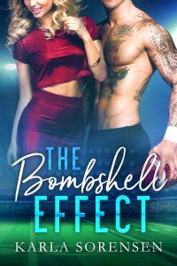 The Bombshell Effect by Karla Sorensen Blog Tour & Review