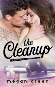 The Cleanup by Megan Green Release & Review