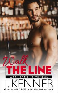 Walk the Line by J. Kenner Release Blitz & Review