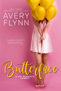 Butterface by Avery Flynn Blog Tour