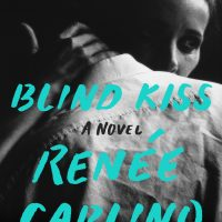 Blind Kiss by Renee Carlino Tour & Review