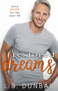 Restored Dreams by L.B. Dunbar Release & Review