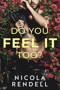 Do You Feel It Too? By Nicola Rendell Release & Review