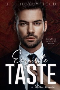 Exquisite Taste by J.D. Hollyfield Blog Tour & Review