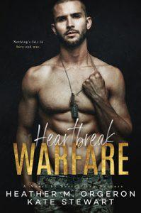 Heartbreak Warfare by Heather M. Orgeron & Kate Stewart
