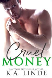 Cruel Money by K.A. Linde Release & Review