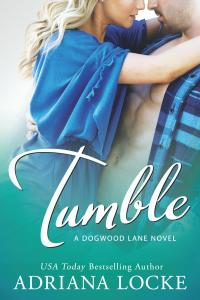 Tumble by Adriana Locke is LIVE