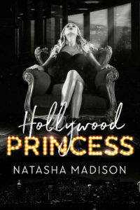 Hollywood Princess by Natasha Madison Release & Dual Review