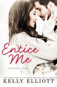 Entice Me by Kelly Elliott Blog Tour & Review