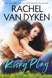 Risky Play by Rachel Van Dyken Release Blitz & Review