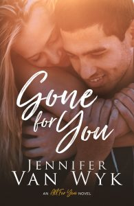 Gone For You by Jennifer Van Wyk Blog Tour   Review