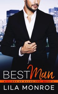 Best Man by Lila Monroe Release Blitz & Review