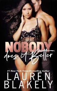 Nobody Does It Better by Lauren Blakely Release Blitz & Review