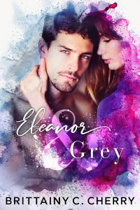 Eleanor & Grey by Brittainy C. Cherry Blog Tour   Review