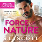 Force of Nature by SL Scott