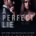 A Perfect Lie by Lisa Renee Jones