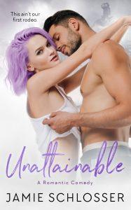 Unattainable by Jamie Schlosser Release Blitz & Review
