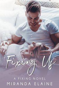 Fixing Us by Miranda Elaine Blog Tour | Review