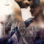 The Billionaire's Beginning by M. Never