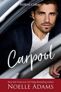 Carpool by Noelle Adams Release Blitz & Review