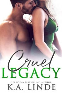Cruel Legacy by K.A. Linde Release & Review