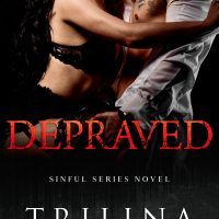 Depraved by Trilina Pucci Release & Dual Review