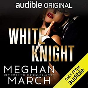 White Knight by Meghan March Audio Release & Review