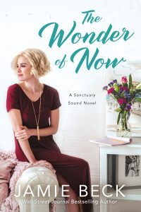 The Wonder of Now by Jamie Beck Release & Review