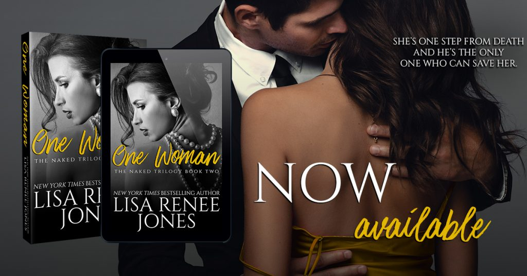 One Woman by Lisa Renee Jones Now Available