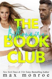 The Billionaire Book Club by Max Monroe Blog Tour & Review