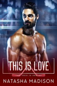 This Is Love by Natasha Madison Release & Dual Review