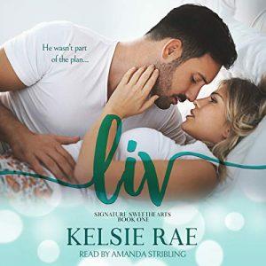 Audio Review: Liv by Kelsie Rae