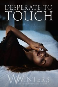 Desperate to Touch by W. Winters Release Blitz & Review