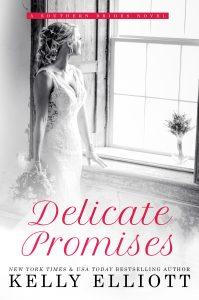 Delicate Promises by Kelly Elliott