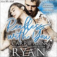 Audio Review: Reckless With You by Carrie Ann Ryan