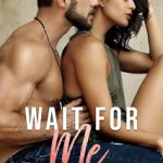 Wait for Me by Tia Louise