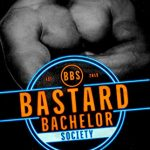 Bastard Bachelor Society by Sara Ney
