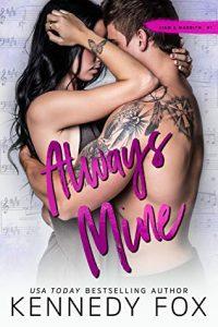 Always Mine by Kennedy Fox Release Blitz & Review