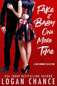 Fake it Baby One More Time by Logan Chance Release & Review