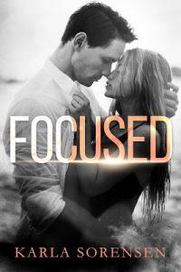 Focused by Karla Sorensen Release & Review