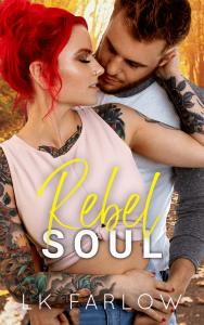 Rebel Soul by LK Farlow Release & Review