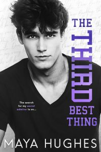 The Third Best Thing by Maya Hughes Release & Dual Review
