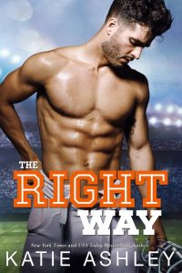 The Right Way by Katie Ashley Blog Tour & Review