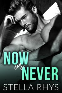 Now or Never by Stella Rhys Review