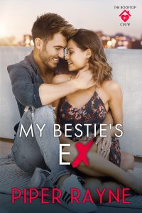 My Besties Ex by Piper Rayne Release Blitz & Review